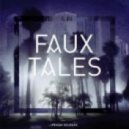 Faux Tales - Dystopia