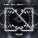 Marc Benjamin - Phantom (Original Mix)