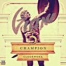 Clockwork - Champion  (Gioni Remix)