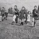 Robert Miles - Children (ToShuk Deep Edit)