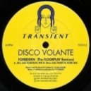 Disco Volante - Forbidden (Sweet & Sour Mix)