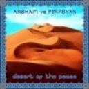 Arsham vs. Perpsyan - Land Of The Sun (Original mix)