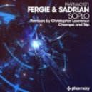 Fergie & Sadrian - Soplo (Champa Remix)