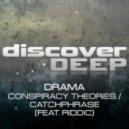 Drama - Conspiracy Theories (Original Mix)