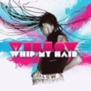 Willow Smith - Whip My Hair (Studio Acapella)