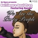Baltimore Soul Tree, Sande' - We Are The Party People (Spen, Thommy & Neal Remix)