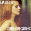 Lana Del Ray - Summertime Sadness (Studio Acapella)