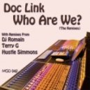 Doc Link - Who Are We? (The Remixes) (Hustle Simmons Remix)