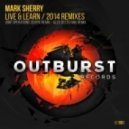 Mark Sherry - Live & Learn (Joint Operations Centre Remix)