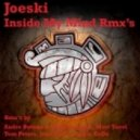 Joeski - Inside My Mind (Tom Peters Rmx)