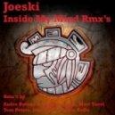Joeski - Inside My Mind (Original Mix)