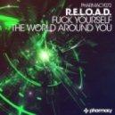 R.E.L.O.A.D. - Fuck Yourself (Original Mix)