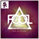 F.O.O.L - Keep on Rocking (Original Mix)