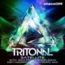 Tritonal - Satellite Ft. Jonathan Mendelsohn (Metamorphic Downtempo Mix)