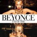 Beyoncé  - End of Time