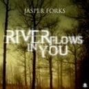 Jasper Forks - River Flows In You (SunSound Remix)
