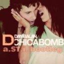 Dan Balan - Chica Bomb (a.ST.i. Bootleg)