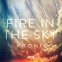 Kronic - Fire In The Sky (Tony Junior Mix)