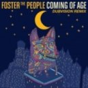 Foster The People - Coming Of Age (DubVision Remix)