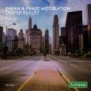 Phase Modulation & Kaban - Deeper Reality