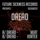 Dread - Vortex (Original Mix)