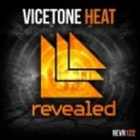 Vicetone - Heat (Original Mix)