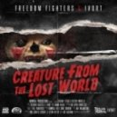 Freedom Fighters & Ivort - Creature from the Lost World (Original Mix)