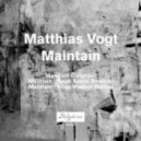 Matthias Vogt - Maintain (Vince Watson Remix)