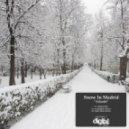 Snow In Madrid - Atlantis (Original Mix)