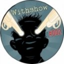 WithShow  -  Relax my friends # 002
