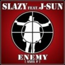 Slazy ft. J-Sun - Enemy (Axel F)  (Amfree Mix)