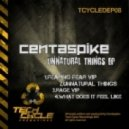 Centaspike - What Does It Feel Like (Original Mix)