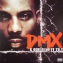 DMX - X Gon' Give It To Ya (Original mix)