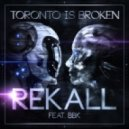 Toronto Is Broken & Seereal - The Lockdown