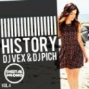 DJ VeX & DJ Pich - History vol.4
