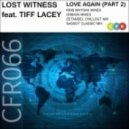 Lost Witness feat. Tiff Lacey - Love Again