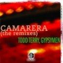 Todd Terry, Gypsymen - Camarera