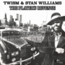 Twism, Stan Williams - The Player's Revenge