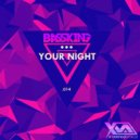 Bass King - Your Night