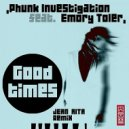 Phunk Investigation feat. Emory Toler - Good Times (P.I. Deep Funk Mix)