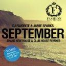 DJ Favorite feat. Jamie Sparks - September 2k14 (Mars3ll Remix)