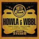 Howla & WBBL - Crazy Pavers (Original Mix)