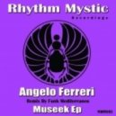 Angelo Ferreri - MuSeek (Original Classic Mix)