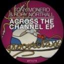 Tony Monero - Don't Cry In My Ears (Original Mix)