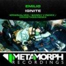 Emilio - Ignite (Danny V Remix)
