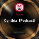 Gouda - Cynthia (Podcast)