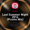 Raiden - Last Summer Night 2014 (Promo Mix)