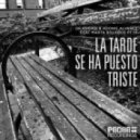 Dr. Kucho! & Adonis Alvarez - La Tarde Se Ha Puesto Triste (T.Tommy & Victor Perez & Vicente Ferrer Remix)