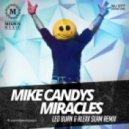 Mike Candys - Miracles (Leo Burn & Alexx Slam Remix)