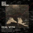 Chriss Vargas - Deal With (Chriss Vargas & Mike Techh Dub Mix)